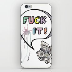 Fuck It iPhone & iPod Skin