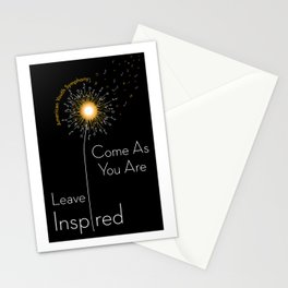Come as you are, leave inspired Stationery Cards