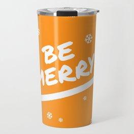 Bright Orange Be Merry Christmas Snowflakes Travel Mug