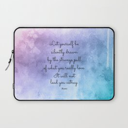 Do what you love..! Inspirational Quote by Rumi Laptop Sleeve