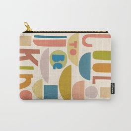 Cool to be kind #kindness Carry-All Pouch