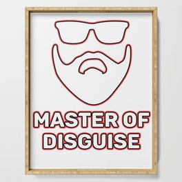 Funny Disguise Tshirt Design MASTER OF DISGUISE Serving Tray