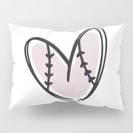 Baseball love Pillow Sham