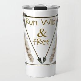Run Wild and Free Graphic Arrow T-shirt Travel Mug