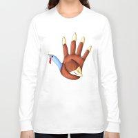 turkey Long Sleeve T-shirts featuring 1st Turkey by KristenOKeefeArt