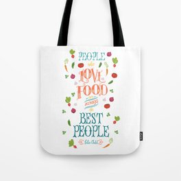 Julia Child Food Quote with Vegetables Tote Bag