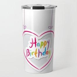 Happy birthday. pink heart on White background. Travel Mug
