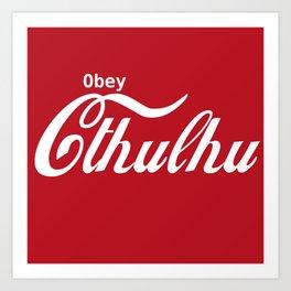 Obey Cthulhu Art Print