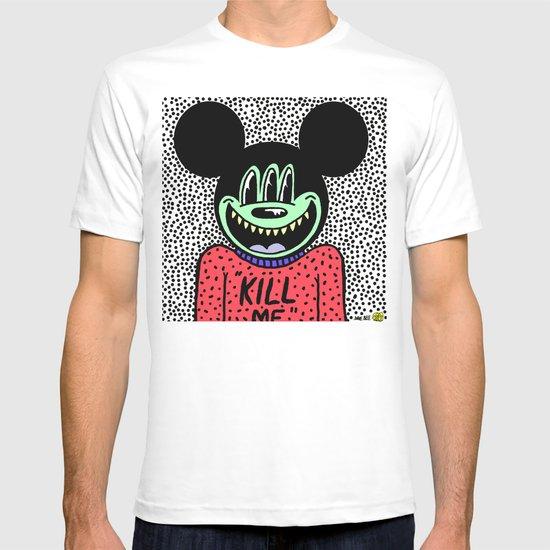 """""""KILL ME"""".  (Mickeyes). T-shirt"""