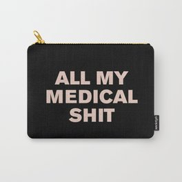 All My Medical Sh*t (Pink on Black) Tasche