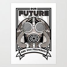 Are You Prepared? Art Print