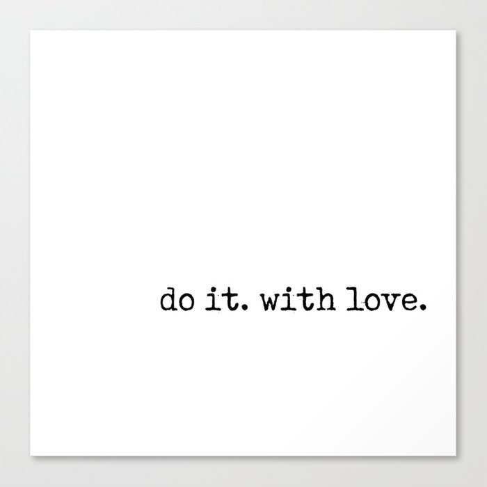 Do i. With Love. Typewriter Style Canvas Print
