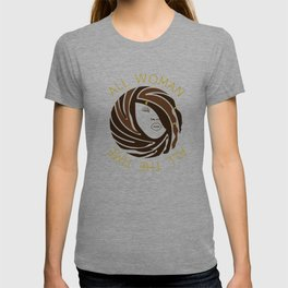 African American Woman Dreads All Woman All The Time T-shirt
