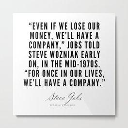23       Steve Jobs Quotes   190720 Metal Print