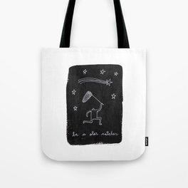 be a star catcher Tote Bag