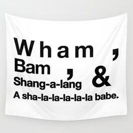 Wham Bam Shang-a-lang - Helvetica List Wall Tapestry