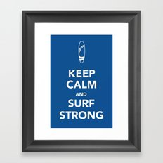 KEEP CALM SURF STRONG Framed Art Print