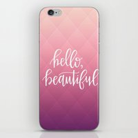 hello beautiful iPhone & iPod Skins featuring hello, beautiful. by Pink Berry Patterns