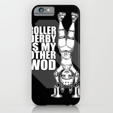 Roller Derby is My Other Wod Crossfit iPhone 6s Slim Case