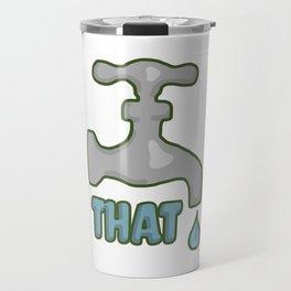 Tap that Travel Mug