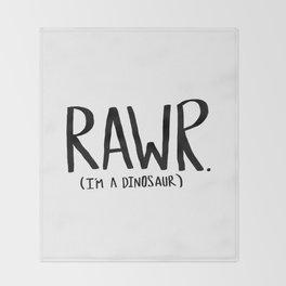 Rawr. I'm a Dinosaur Throw Blanket