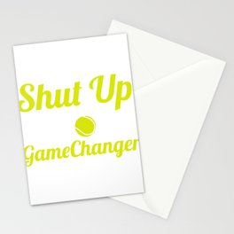 """Shut Up I'm Doing Gamechanger"" T-shirt Design For Lawn Tennis Players Racket Serve Ball Sports Stationery Cards"