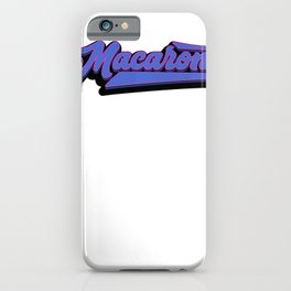 Macaroni Mac for Light Colored Shirts iPhone Case
