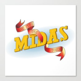 Give It The Midas Touch Canvas Print