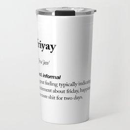 Friyay black and white contemporary minimalism typography design home wall decor bedroom Travel Mug