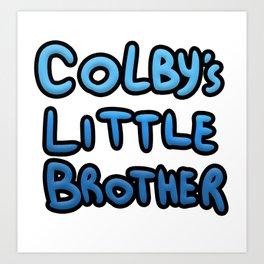 colbys brother Art Print