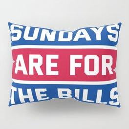 Sundays Are for the bills Pillow Sham