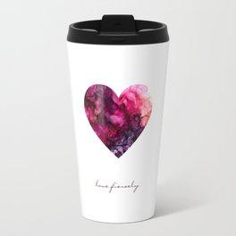 love fiercely Travel Mug