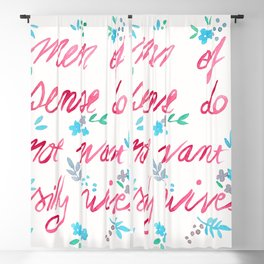 Men Of Sense Do Not Want Silly Wives Blackout Curtain
