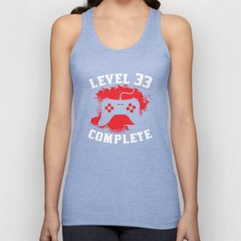 Level 33 Complete 33rd Birthday Unisex Tank Top