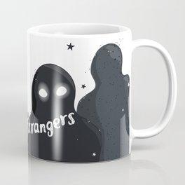 just two strangers Coffee Mug