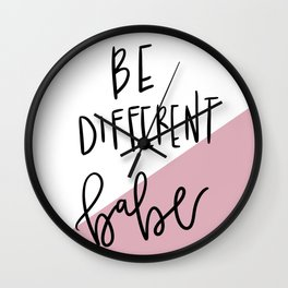 Be Different Babe Wall Clock