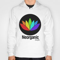cafe Hoodies featuring Neorganic Cafe by oldi