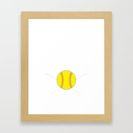 Softball was Invented to Show Boys How It's Done T-Shirt Framed Art Print