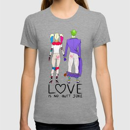 LOVE is no BUTT Joke - Handwritten T-shirt