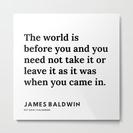 15     |James Baldwin Quotes |  200626 | Black Writers | Motivation Quotes For Life Metal Print
