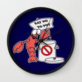 Say No To Pot | Lobster Said Wall Clock