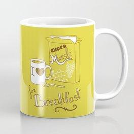 I love chocomuesli! Coffee Mug