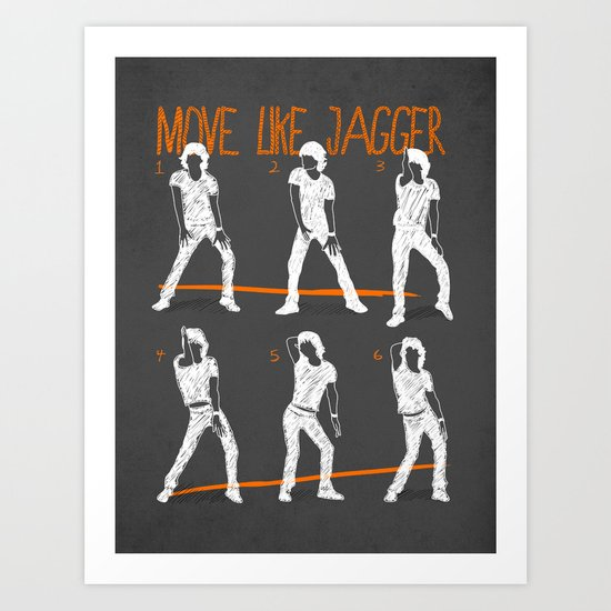 Move Like Jagger 2 Art Print