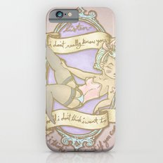 I Get Carried Away Slim Case iPhone 6s