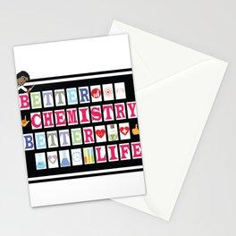 Better Chemistry Better Life Stationery Cards