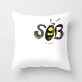 SOB or Save Our Bees T-shirt Throw Pillow