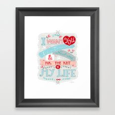 I Want You For The Rest Of My Life Framed Art Print