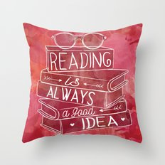 Reading is Always a Good Idea - Red Throw Pillow