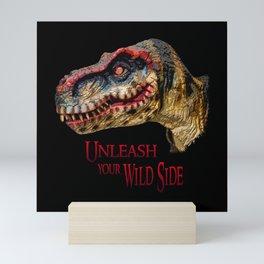 T-Rex Dinosaur - Unleash your wild side Mini Art Print