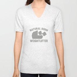 Natural Born Weightlifter Unisex V-Neck